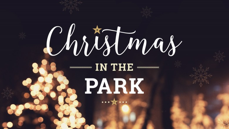 Christmas in the Park (4:30pm—7pm)