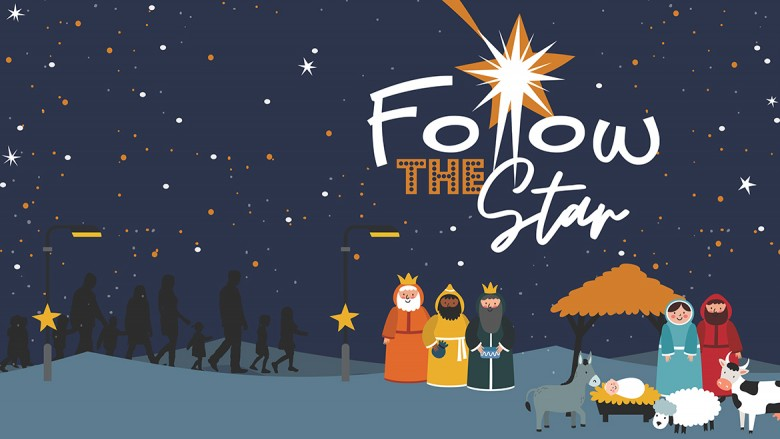 Follow the Star — discover the story of Christmas (3 Dec 2020 - 3 Jan 2021)