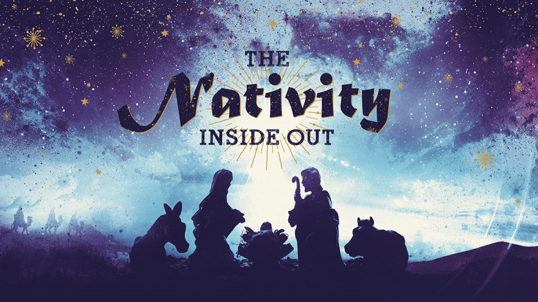 The Nativity — Inside Out